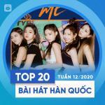 Download nhạc Mp3 Top 20 Bài Hát Hàn Quốc Tuần 12/2020 hot