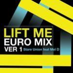 Download nhạc online Lift Me (Euromix Version 1) (Single) hot