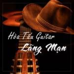 Nghe nhạc hot Hòa Tấu Guitar Lãng Mạng Mp3