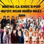 Tải nhạc hay Những Ca Khúc K-Pop Được Nghe Nhiều Nhất 2019 Mp3 mới