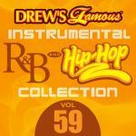 """Tải bài hát mới Drew""""s Famous Instrumental R&B And Hip-hop Collection (Vol. 59) hay nhất"""