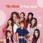 Tải nhạc online Tân Binh K-Pop 2020 Mp3
