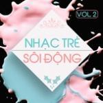 Download nhạc hot Nhạc Trẻ Sôi Động (Vol. 2) Mp3 miễn phí