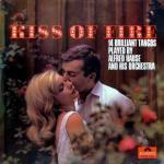 Tải bài hát hot Kiss Of Fire Mp3 trực tuyến