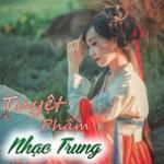 Tải nhạc mới Tuyêt Phẩm Nhạc Trung hay online