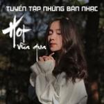 Download nhạc hay Tuyển Tập Những Bài Nhạc Hot Vừa Qua online