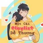 Download nhạc online Một Cái Playlist Dễ Thương Mp3 hot