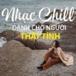 Download nhạc hay Nhạc Chill Dành Cho Người Thất Tình online