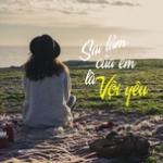 Tải bài hát hot Sai Lầm Của Em Là Vội Yêu mới nhất