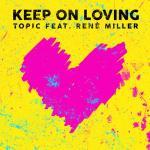 Nghe nhạc Keep On Loving (Single) mới nhất