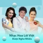 Nghe nhạc Mp3 Nhạc Hoa Lời Việt Được Nghe Nhiều hay nhất