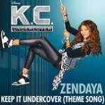 """Nghe nhạc Keep It Undercover (Theme Song From """"K.c. Undercover"""") (Single) mới"""