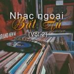 Download nhạc hot Nhạc Ngoại Bất Hủ (Vol. 2) hay online