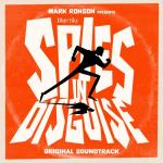 """Tải nhạc hot Mark Ronson Presents The Music Of """"Spies In Disguise"""" (EP) mới nhất"""