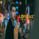 Nghe nhạc hot Những Bản Lofi Việt Nhẹ Nhàng Cực Chill - Nhạc Lofi Chill Buồn Nhất 2020 Mp3 trực tuyến