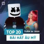 Nghe nhạc online Top 20 Bài Hát Âu Mỹ Tuần 26/2020 miễn phí