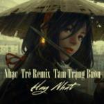 Tải nhạc hot Nhạc Trẻ Remix Tâm Trạng Buồn Hay Nhất Mp3 miễn phí