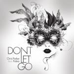 """Tải bài hát mới Don""""t Let Go (Single) hay nhất"""