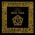 Download nhạc hay Real Talk chất lượng cao
