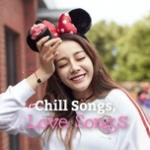 Nghe nhạc online Chill Songs, Love Songs