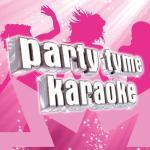 Tải nhạc mới Party Tyme Karaoke - Girl Pop 14 (Karaoke Version) Mp3 online
