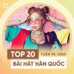 Download nhạc hay Top 20 Bài Hát Hàn Quốc Tuần 35/2020 mới