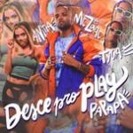 Nghe nhạc hot Desce Pro Play (PA PA PA) (Single) miễn phí