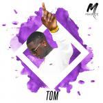 Nghe nhạc Tom (Single) nhanh nhất