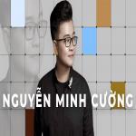 Tải bài hát Những Sáng Tác Hay Nhất Của Nguyễn Minh Cường Mp3 mới
