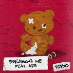 Download nhạc hot Breaking Me (Single) Mp3 mới