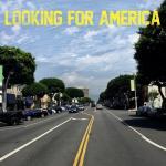 Tải nhạc hot Looking For America (Single) Mp3 miễn phí