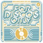 Nghe nhạc For Discos Only: Indie Dance Music From Fantasy & Vanguard Records (1976-1981) hay online