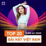 Tải nhạc hot Bảng Xếp Hạng Bài Hát Việt Nam Tuần 42/2020 Mp3 online
