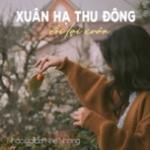Tải bài hát online Xuân Hạ Thu Đông Rồi Lại Xuân mới
