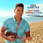 """Tải bài hát Can""""t Help Falling In Love (Tahitian Version) (Single) nhanh nhất"""