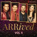 Tải bài hát hot Arrived, Vol. 5 Mp3 trực tuyến