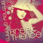 Tải nhạc mới Break The Ice (Digital 45) miễn phí
