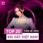 Tải bài hát hay Bảng Xếp Hạng Bài Hát Việt Nam Tuần 48/2020 Mp3 mới