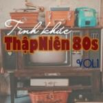 Tải bài hát Tình Khúc Thập Niên 80s (Vol.1) Mp3