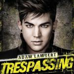 Nghe nhạc hay Trespassing (Deluxe Version)
