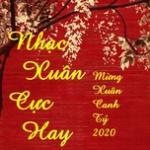 Tải bài hát mới Nhạc Xuân Cực Hay - Mừng Xuân Canh Tý 2020