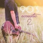 "Nghe nhạc hay 90""s Acoustic (Vol. 2) Mp3 hot"