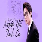 Nghe nhạc mới Người Hát Tình Ca: Hà Anh Tuấn Mp3 online