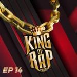 Nghe nhạc King Of Rap Tập 14 mới