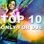 Nghe nhạc hot Top 10 Only For DJs nhanh nhất