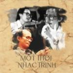 Tải bài hát online Một Thời Nhạc Trịnh hot