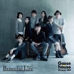 Tải bài hát mới Goose House Phrase #04 - Beautiful Life (Mini Album) về điện thoại