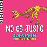 Download nhạc hot No Es Justo mới