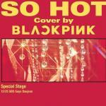 Download nhạc Mp3 So Hot (THEBLACKLABEL Remix) hot