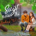 Download nhạc online Suýt Nữa Thì (Chuyến Đi Của Thanh Xuân OST) Mp3